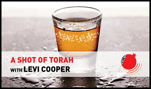 A Shot of Torah with Levi Cooper