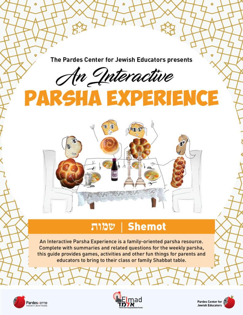 an interactive parsha experience: shemot